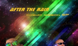 After The Rain - Cosmic Mission Ep
