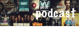 El Peor Podcast 3×01 | The Return